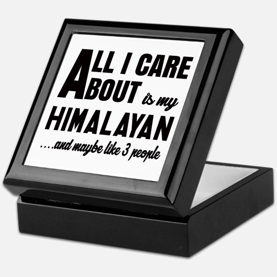 All I care about is my Himalayan Keepsake Box