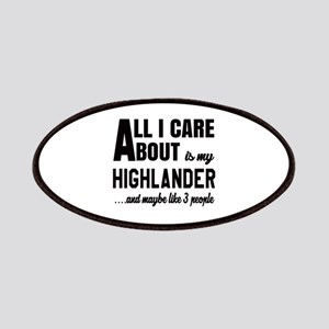 All I care about is my Highlander Patch