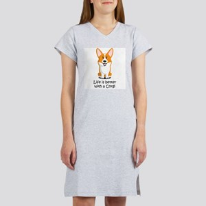 Life Is Better With A Corgi Women's Nightshirt