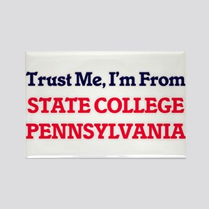 Trust Me, I'm from State College Pennsylva Magnets