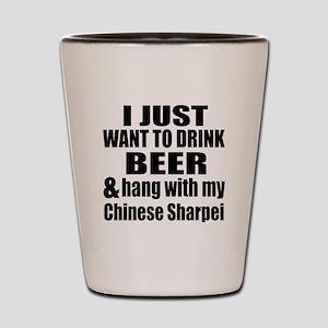 Hang With My Chinese Sharpei Shot Glass