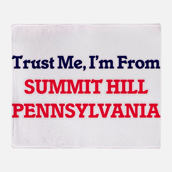 Trust Me, I'm from Summit Hill Penns Throw Blanket