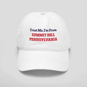 Trust Me, I'm from Summit Hill Pennsylvania Cap