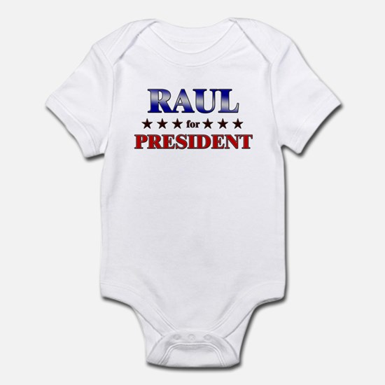 RAUL for president Infant Bodysuit