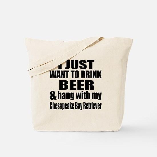 Hang With My Chesapeake Bay Retriever Tote Bag