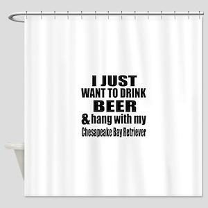 Hang With My Chesapeake Bay Retriev Shower Curtain