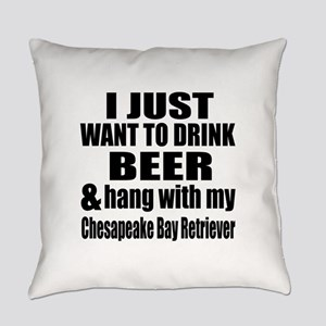 Hang With My Chesapeake Bay Retrie Everyday Pillow