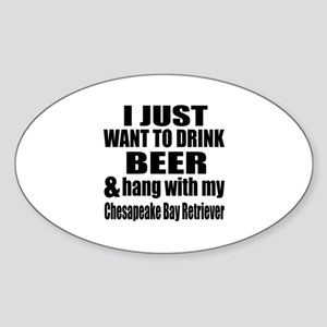 Hang With My Chesapeake Bay Retriev Sticker (Oval)