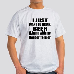 Hang With My Border Terrier Light T-Shirt