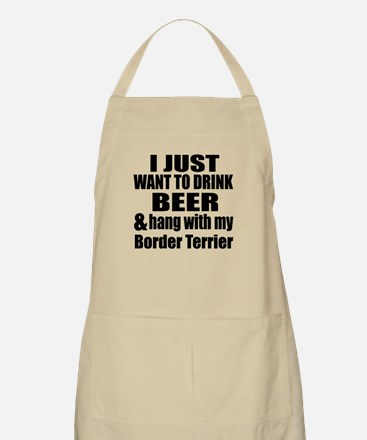 Hang With My Border Terrier Apron