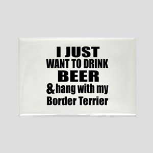 Hang With My Border Terrier Rectangle Magnet