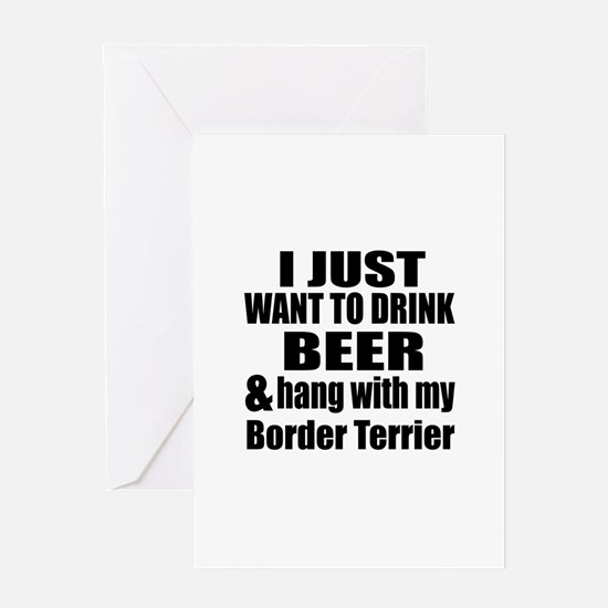 Hang With My Border Terrier Greeting Card