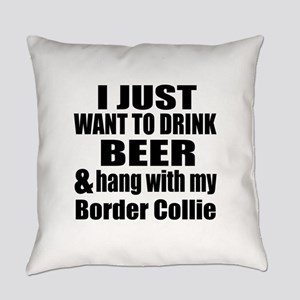 Hang With My Border Collie Everyday Pillow