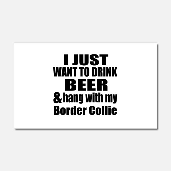 Hang With My Border Collie Car Magnet 20 x 12