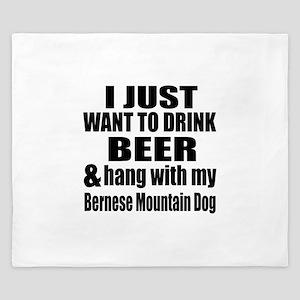 Hang With My Bernese Mountain Dog King Duvet