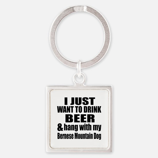 Hang With My Bernese Mountain Dog Square Keychain