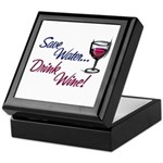 Save Water Drink Wine Keepsake Box