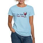Save Water Drink Wine Women's Light T-Shirt