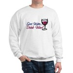 Save Water Drink Wine Sweatshirt