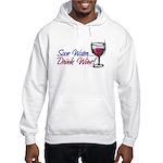 Save Water Drink Wine Hooded Sweatshirt