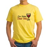 Save Water Drink Wine Yellow T-Shirt