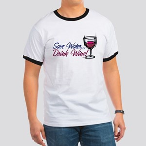 Save Water Drink Wine Ringer T