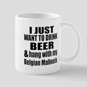 Hang With My Belgian Malinois Mug