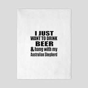 Hang With My Australian Shepherd Twin Duvet