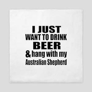Hang With My Australian Shepherd Queen Duvet