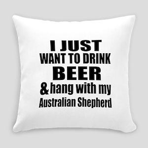 Hang With My Australian Shepherd Everyday Pillow