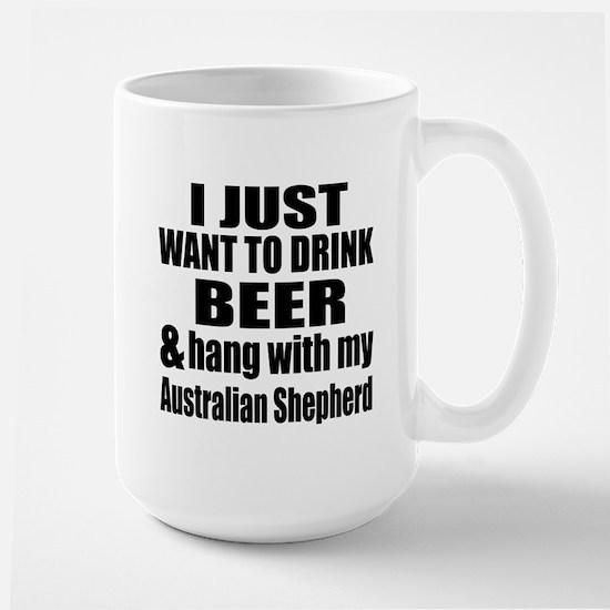 Hang With My Australian Shepherd Large Mug