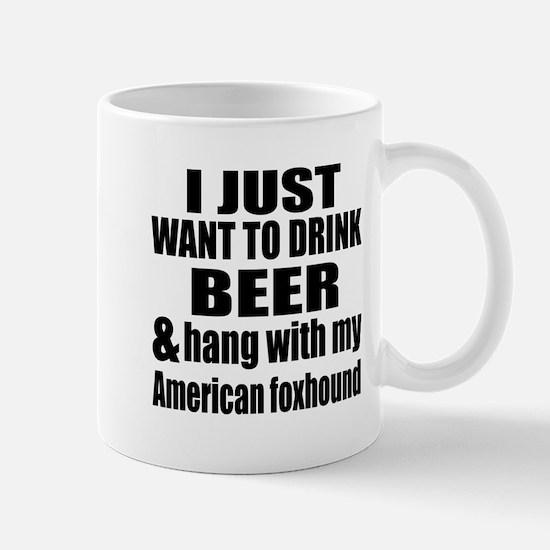 Hang With My American foxhound Mug