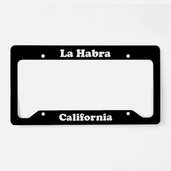 La Habra CA License Plate Holder