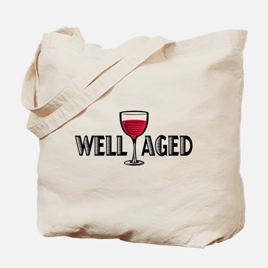Well Aged Tote Bag