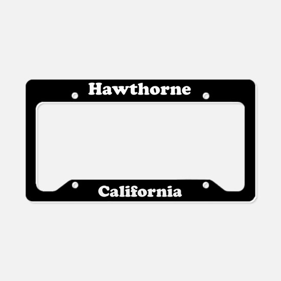 Hawthorne CA License Plate Holder