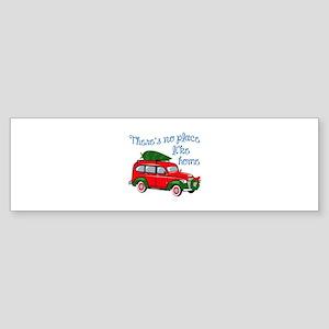 No Place Like Home Bumper Sticker