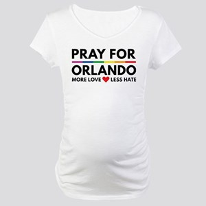 Pray For Orlando Maternity T-Shirt