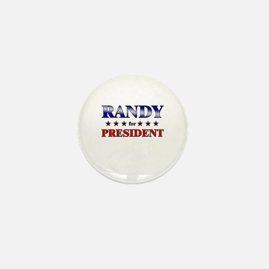 RANDY for president Mini Button