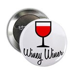 Winey Winer Button