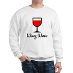 Winey Winer Sweatshirt