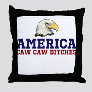 CAW CAW BITCHES Throw Pillow