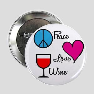 Peace Love Wine Button