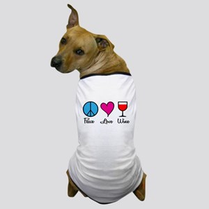 Peace Love Wine Dog T-Shirt