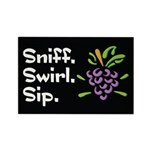 Sniff. Swirl. Sip Rectangle Magnet