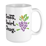 Sniff, Swirl, Chug Large Mug