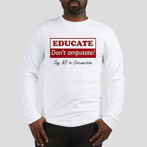 Educate Long Sleeve T-Shirt