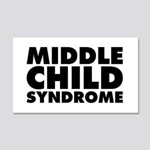 Middle Child Syndrome 20x12 Wall Decal