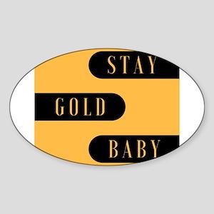 Stay Gold Baby Sticker