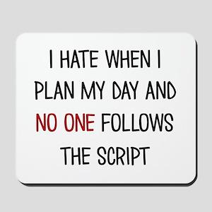 I PLAN MY DAY Mousepad