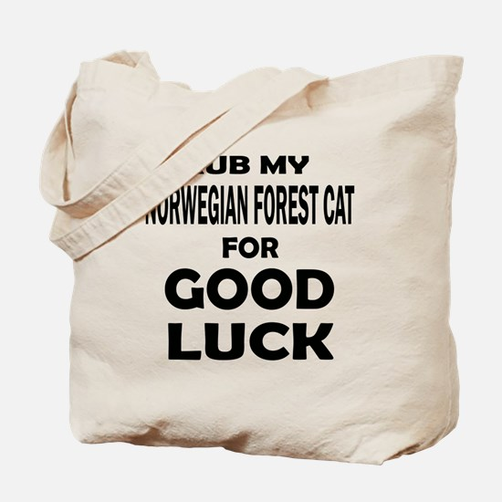 Rub my Norwegian Forest Cat for good luck Tote Bag